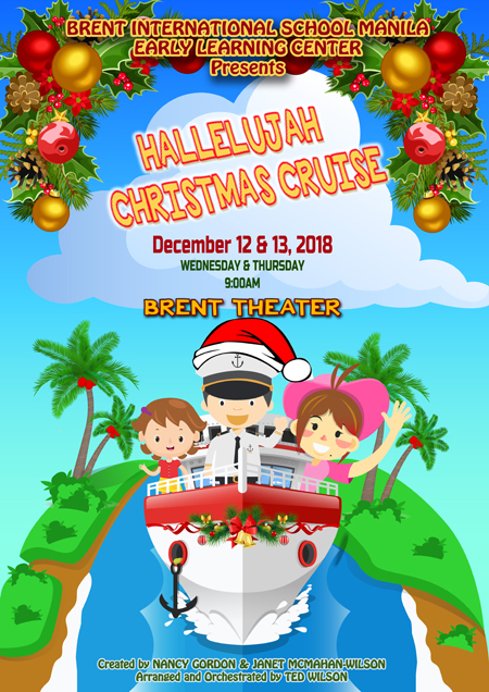 Christmas Hallelujah.Hallelujah Christmas Cruise Brent International School Manila